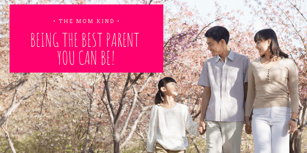 Learning how to Be the Best Parent You Can Be