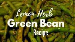 Lemon Herb Green Bean Recipe
