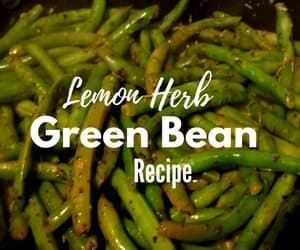 Lemon Herb Green Bean Recipe