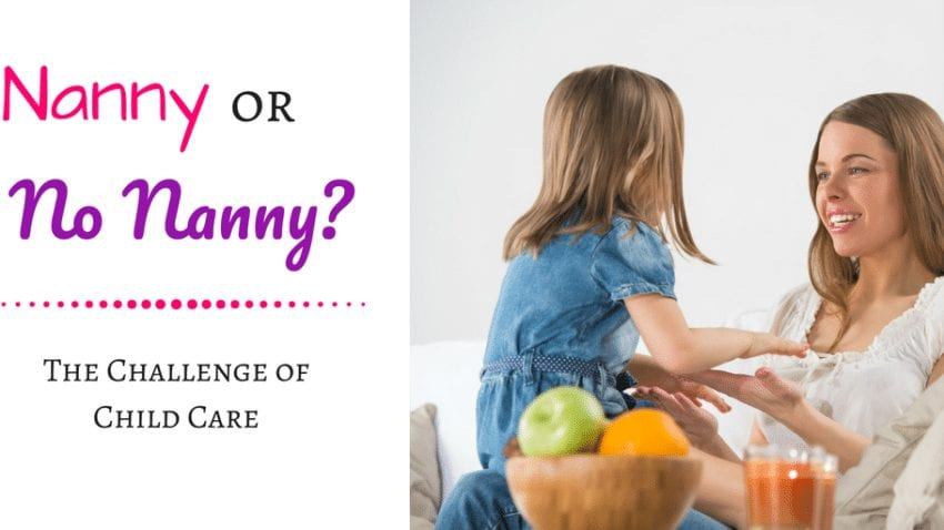 Should I hire a nanny for my children? Whether or not to hire a nanny can seem like a daunting decision, but we break it down to make that choice a lot easier!