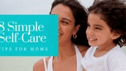 Taking care of yourself is the best way to take care of your children. Check out these 8 Simple Self Care Tips For Moms