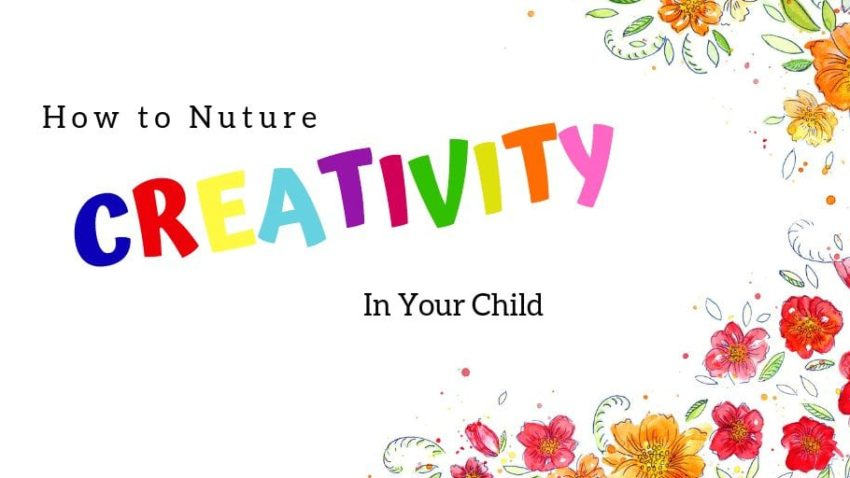 When you raise your little ones, it is very important for you to give them the right environment to grow and evolve. Check out these 6 ways to nurture creativity in your child.
