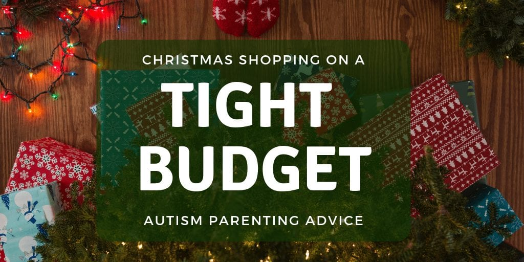 How to afford Christmas on a tight budget | Autism Parenting Advice