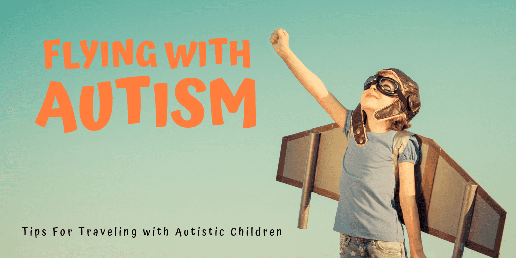 Traveling on a plane can be difficult for autistic children & it can be completely overwhelming! Check out these tips for flying with a child with autism. #travelingwithautism #traveltips #autismsupport #autismacceptance #WingsforAutism