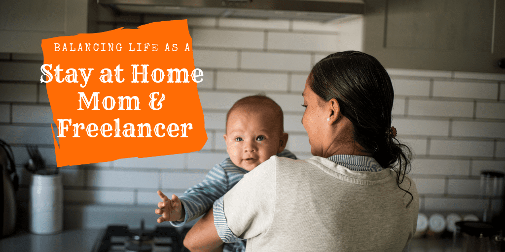 Being a Stay at home mom is rewarding. So is being a freelancer! Check out these awesome tips for balancing life as both! #sahm #wahm #freelancer