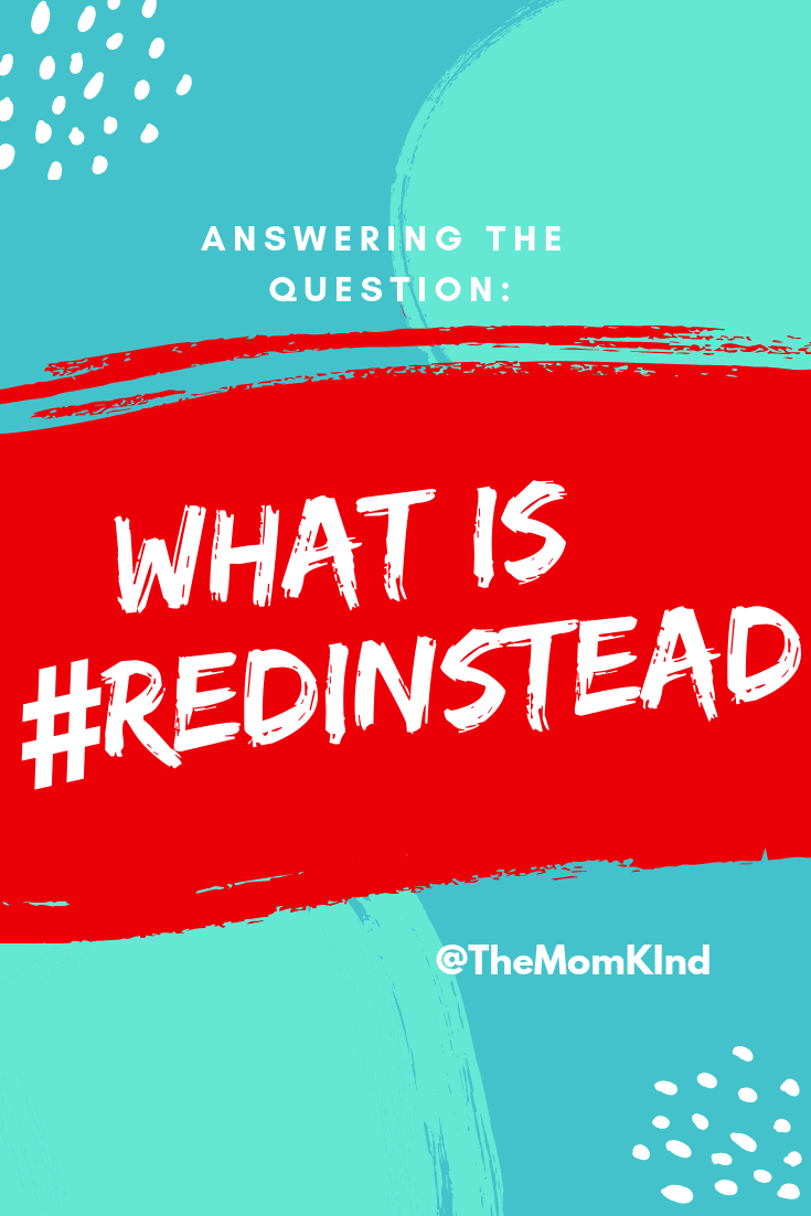 In 2018 as we got closer to National Autism Awareness month, a new movement began. #RedInstead is a movement to support Autistic individuals, not Autism Speaks. Today we answer the question of What is #RedInstead.