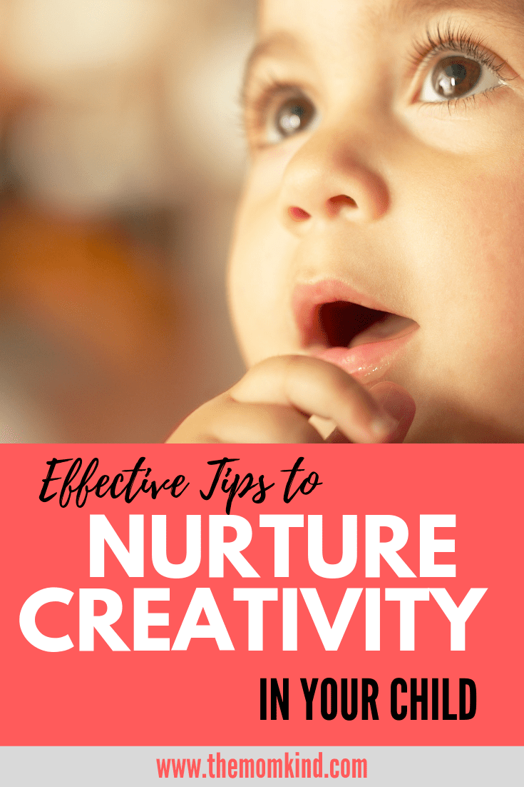 Parents can easily mold their children to think creatively with the implication of the following guidelines. Check out these effective tips to nurture creativity in your child. #parentingtips