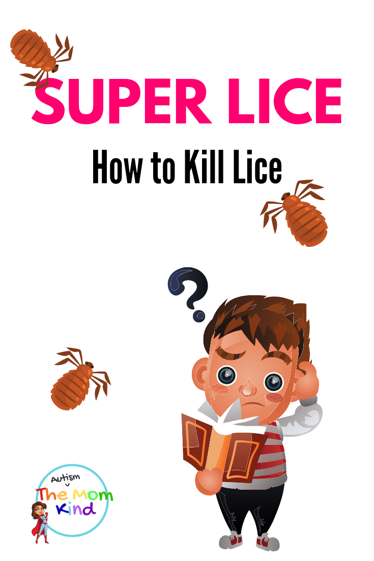 Super Lice are a Nightmare to deal with! Learn how to kill lice safely & effectively without harsh chemicals