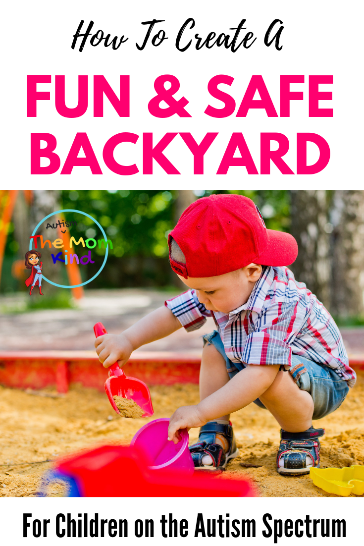 There are several ways you can make your backyard a safe haven for your child on the autism spectrum. Check out these great tips. #autismparenting #autismawareness