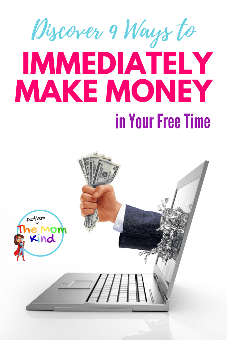 If you're between jobs, underemployed, or looking for extra income, Check out these Ways to Immediately Make Money in Your Free Time #wahm #sahm #workfromhome