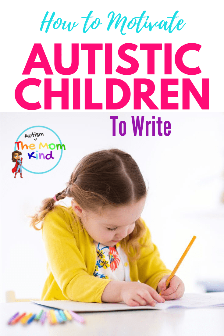 Writing can be a rather challenging activity, especially for children on the autism spectrum.  Check out these tips to motivate your autistic child to write #autismparenting #specialeducation