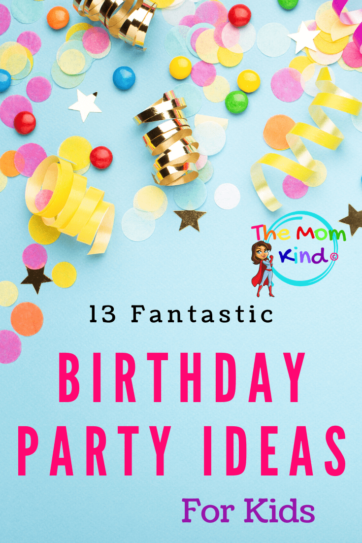 Kid's parties are a blast to plan, but sometimes it can be difficult to know where to start. Check out these 13 Party Theme Ideas for Kids #partyideas #parenting #birthdayparty