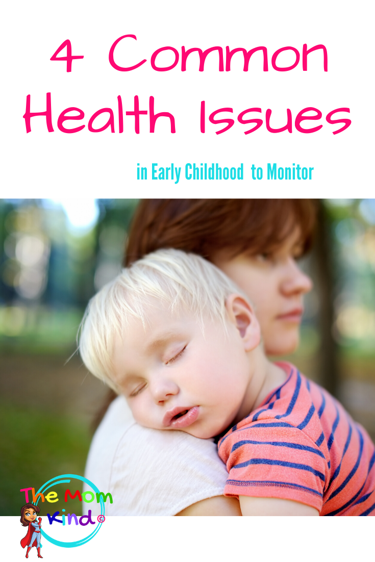 4 Common Health Issues in Early Childhood to Monitor | The ...